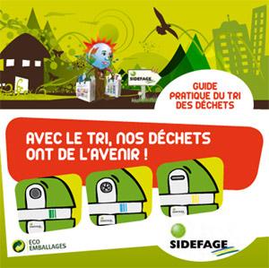 Sidéfage : Avec le tri de nos déchets ont va de l'avenir !